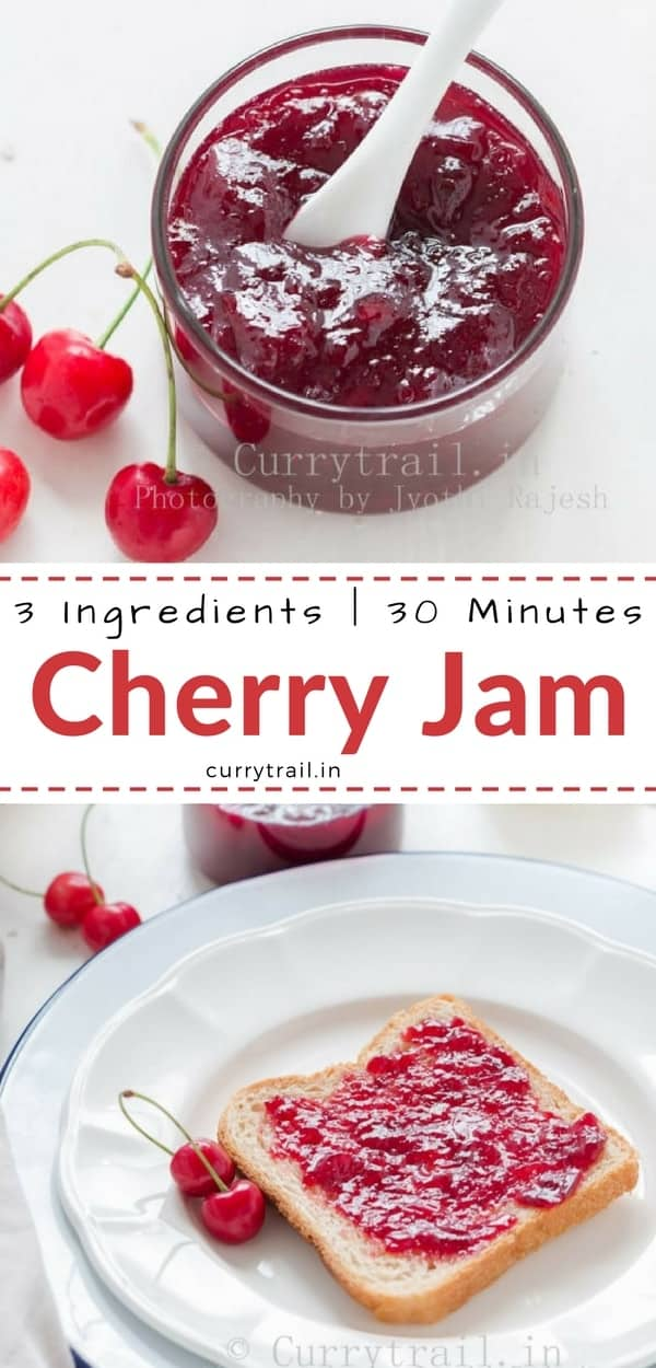 Gorgeous red, delicious homemade cherry jam made of fresh cherries needs just 3 ingredients and your jam will be ready in about 30 minutes. No pectin used.