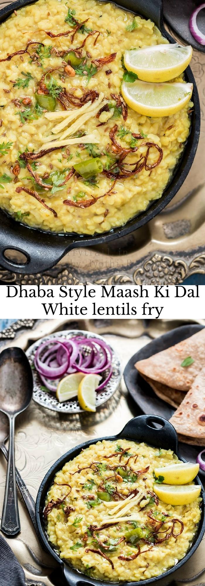 Dhaba Style Maash Ki DalWhite lentils fry