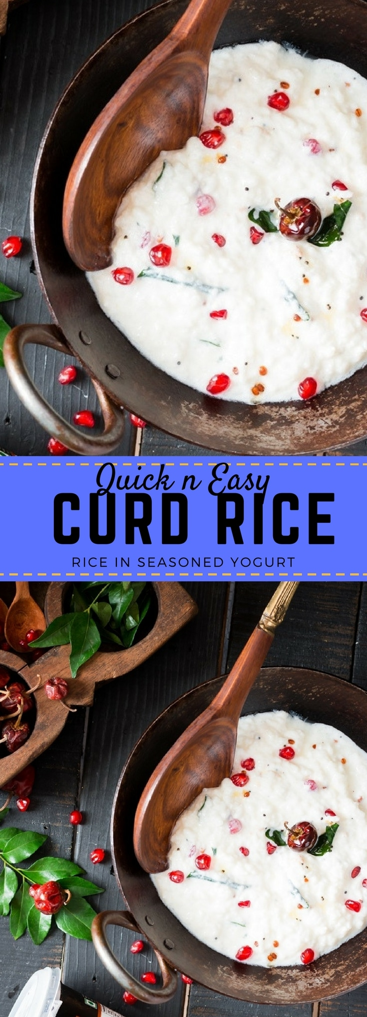 curd rice is simple and flavorful. Rice is mixed with yogurt and tempered with Indian spices.