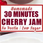homemade cherry jam made without pectin served in glass bowl spread on bread with text