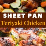 teriyaki sheet pan chicken and vegetables cooked in oven with text