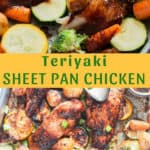 vegetables and chicken cooked in sheet pan with text