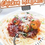 Chicken Parmesan meatballs cooked in instant pot served over pasta with text