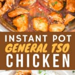 instant pot general Tso chicken served over bowl of white rice with text overlay