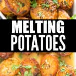 melt in mouth melting potatoes with text