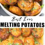 melt in your mouth potatoes in white oval dish and tray with text