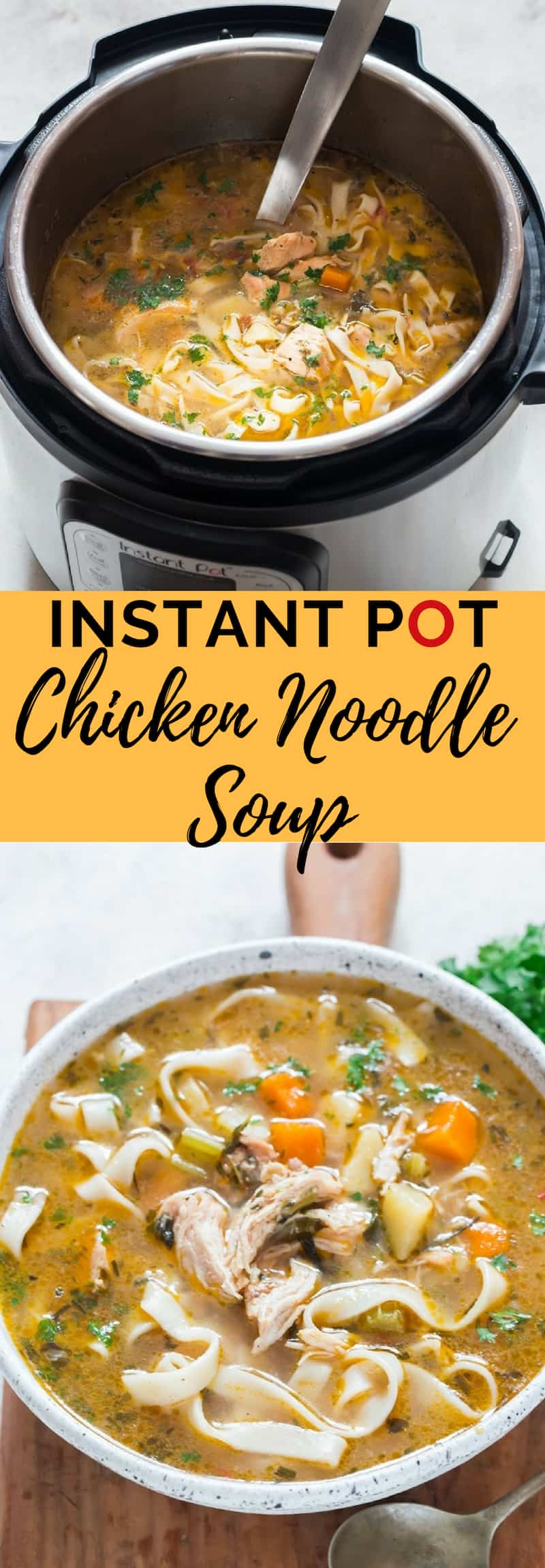 Instant Pot Chicken Noodle Soup with Text Overlay