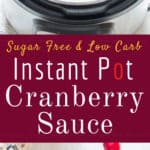honey sweetened instant pot cranberry sauce with text overlay