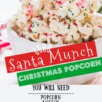 Santa munch Christmas popcorn in white bowl with text