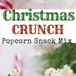 Santa munch Christmas popcorn snack mix with text overlay