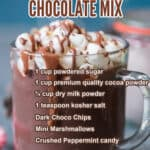 homemade hot chocolate made using homemade mix in glass cups with text