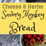 Cheesy Garlic and Herb savory monkey bread pin