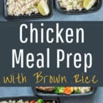 chicken meal prep with brown rice with text overlay