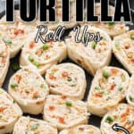 chicken tortilla roll ups on black ceramic plate with text