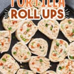 tortilla roll ups made using chicken enchiladas with text