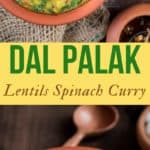 dal palak served in earthen pots is simple dal recipe with goodness of spinach with text overlay
