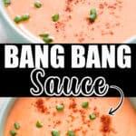 copycat bang bang sauce in small bowl with text