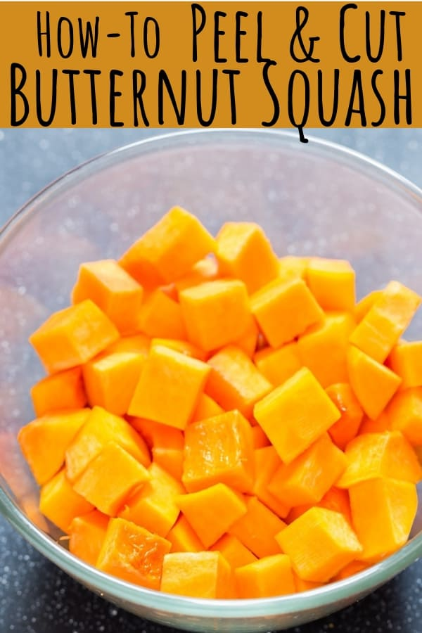 a complete guide on how to peel and cut butternut squash with text overlay