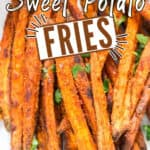 Oven baked sweet potato fries in plate with dipping sauce with text