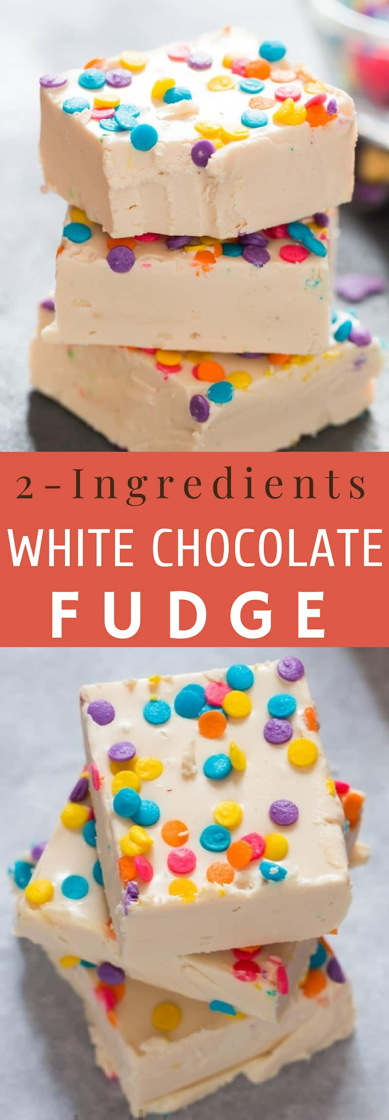 2 ingredient white chocolate fudge is perfect sweet treat that is rich and fudge-y with text overlay