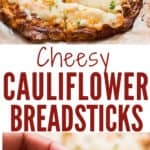 cheesy cauliflower breadsticks served with spicy marinara sauce with text overlay