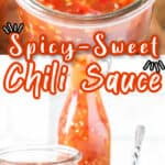 spicy Asian sauce using chilies in glass jars with text overlay