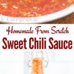homemade spicy sweet chili sauce in 3 glass containers with text overlay