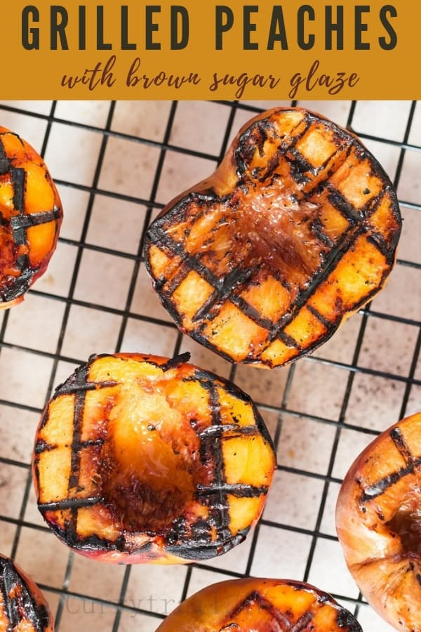 grilled peaches with brown sugar glaze with text overlay