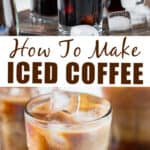 easy homemade iced coffee serving in glass cups with text overlay