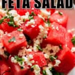 refreshing watermelon feta salad in white bowl with text overlay