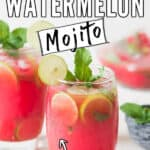 watermelon mojito in two glasses with text