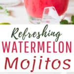 refreshing cool watermelon mojito recipe with text overlay