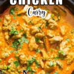 easy to make chicken curry in cast iron skillet with text
