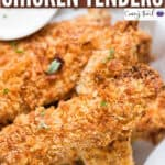 crispy oven baked chicken tenders with dipping sauce with text overlay