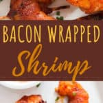 bacon wrapped shrimps served with spicy dipping sauce with text overlay