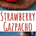 strawberry gazpacho served cold win text overlay