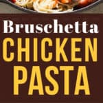 bruschetta chicken pasta salad with text overlay