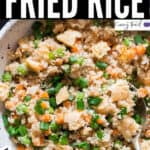 cauliflower fried rice in ceramic bowl with text