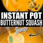 instant pot butternut squash soup served in ceramic bowl with text