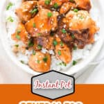 instant pot General Tso chicken with rice in white bowl with text