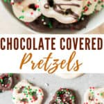 chocolate covered pretzels in a bowl with text overlay