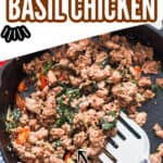 Thai basil chicken in cast iron pan with text