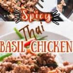 spicy Thai basil chicken cooked in cast iron pan served with white rice with text overlay
