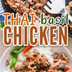 spicy Thai basil chicken in skillet with text