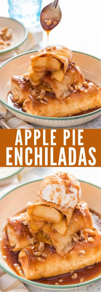 apple pie filled enchiladas served with brown sugar sauce and ice cream with text overlay
