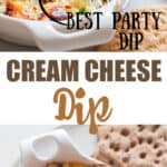 cream cheese dip baked in white casserole with text overlay