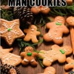 easy gingerbread man cookies on wooden board with text