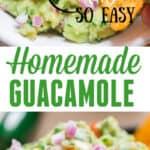 homemade guacamole recipe with text overlay