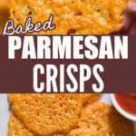 best Parmesan crisps baked in oven with text