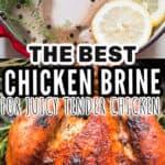 best chicken brine for juicy tender chicken with text